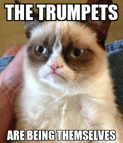 Poster: THE TRUMPETS ARE BEING THEMSELVES