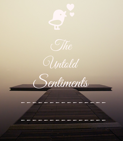 Poster: The Untold Sentiments --------------- ---------------