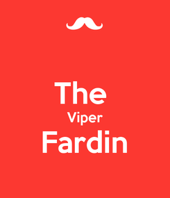 Poster:  The  Viper Fardin