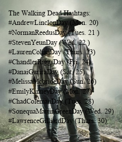 Poster: The Walking Dead Hashtags: