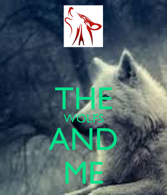 Poster:  THE WOLFS AND ME