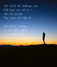 Poster: The world will challenge you,
