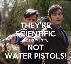 Poster: THEY'RE SCIENTIFIC INSTRUMENTS, NOT WATER PISTOLS!