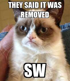 Poster: THEY SAID IT WAS REMOVED SW