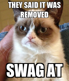 Poster: THEY SAID IT WAS REMOVED SWAG AT