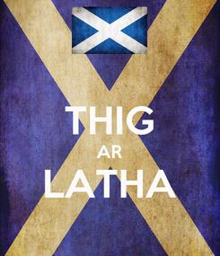 Poster:  THIG AR LATHA