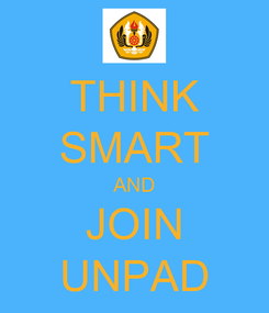 Poster: THINK SMART AND JOIN UNPAD