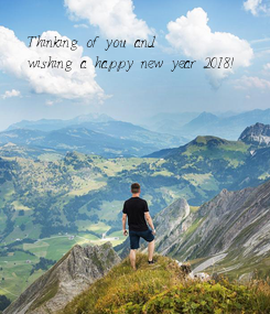Poster: Thinking of you and wishing a happy new year 2018!