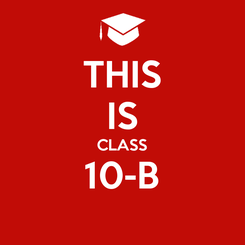 Poster: THIS IS CLASS 10-B