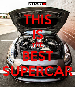 Poster: THIS IS THE BEST SUPERCAR