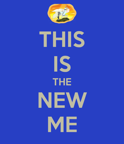 Poster: THIS IS THE NEW ME