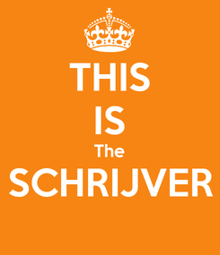 Poster: THIS IS The SCHRIJVER