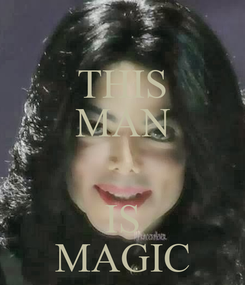 Poster: THIS MAN  IS MAGIC