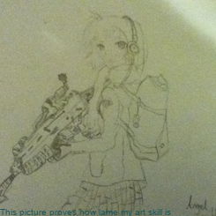 Poster:               This picture proves how lame my art skill is