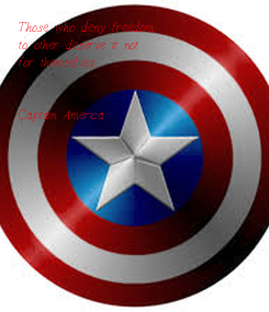 Poster: Those who deny freedom