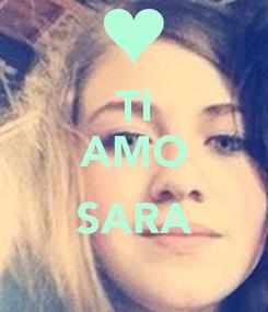 Poster: TI AMO  SARA