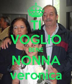 Poster: TI VOGLIO BENE NONNA veronica