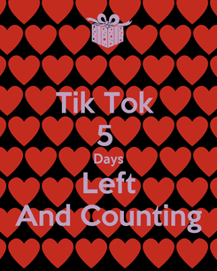 Poster: Tik Tok  5  Days Left And Counting