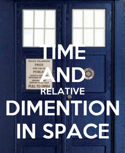 Poster: TIME AND RELATIVE DIMENTION IN SPACE