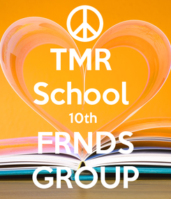 Poster: TMR  School  10th  FRNDS GROUP