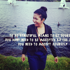 Poster: to be beautiful means to be yourself you don't need to be accepted by the others you need to accept yourself