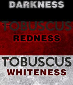 Poster: TOBUSCUS   TOBUSCUS