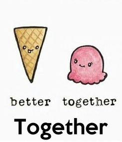 Poster:     Together
