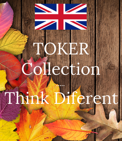 Poster: TOKER Collection ..... Think Diferent
