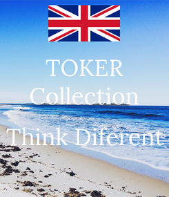 Poster: TOKER Collection  Think Diferent