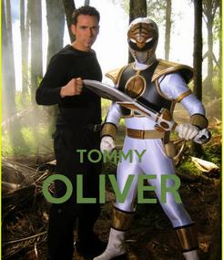 Poster:   TOMMY OLIVER