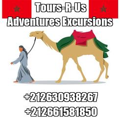 Poster:        Tours-R-Us         Adventures Excursions      +212630938267    +212661581850