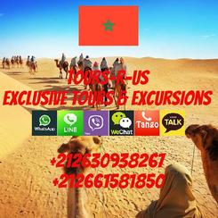 Poster: Tours-R-Us Exclusive Tours & Excursions  +212630938267 +212661581850