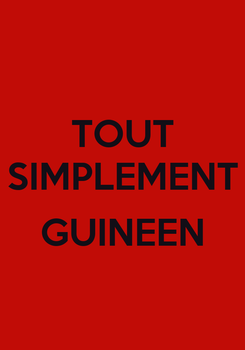 Poster: TOUT SIMPLEMENT  GUINEEN