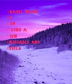 Poster: Travel means