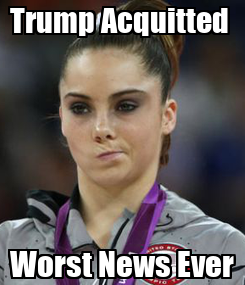 Poster: Trump Acquitted  Worst News Ever