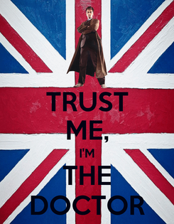 Poster: TRUST ME, I'M THE DOCTOR