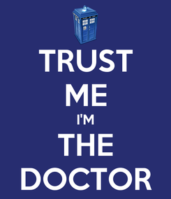 Poster: TRUST ME I'M THE DOCTOR