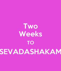 Poster: Two Weeks TO SEVADASHAKAM
