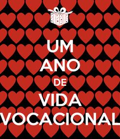 Poster: UM ANO DE VIDA VOCACIONAL