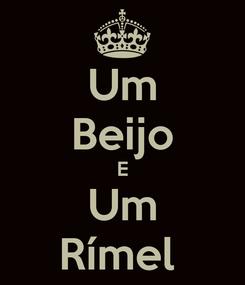 Poster: Um Beijo E Um Rímel
