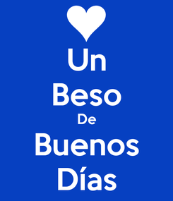 Poster: Un Beso De Buenos Días