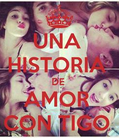 Poster: UNA  HISTORIA  DE  AMOR  CON TIGO