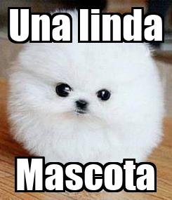 Poster: Una linda Mascota