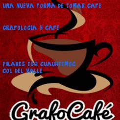 Poster: una nueva forma de tomar cafe    grafologia y cafe     pilares esq cuauhtemoc col. del valle