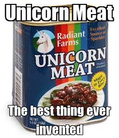 Poster: Unicorn Meat The best thing ever invented