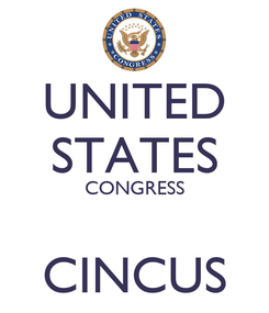Poster: UNITED STATES CONGRESS  CINCUS