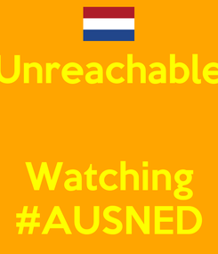 Poster: Unreachable   Watching #AUSNED
