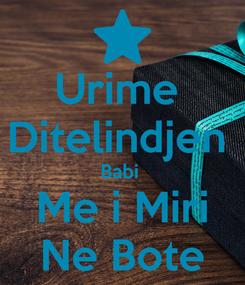 Poster: Urime  Ditelindjen  Babi  Me i Miri Ne Bote