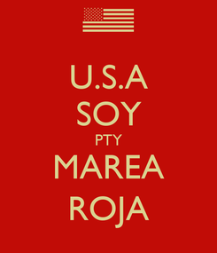 Poster: U.S.A SOY PTY MAREA ROJA