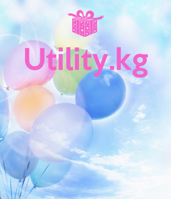 Poster: Utility.kg